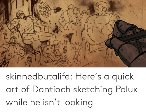 Tumblr, Blog, and Art: skinnedbutalife:    Here's a quick art of Dantioch sketching Polux while he isn't looking