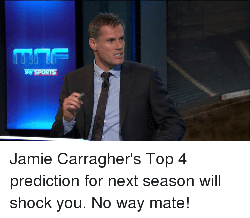 Sky SPORTS Jamie Carragher's Top 4 Prediction for Next Season Will