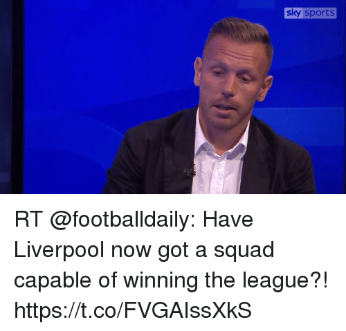 Sizzle: sky sports RT @footballdaily: Have Liverpool now got a squad capable of winning the league?! https://t.co/FVGAIssXkS