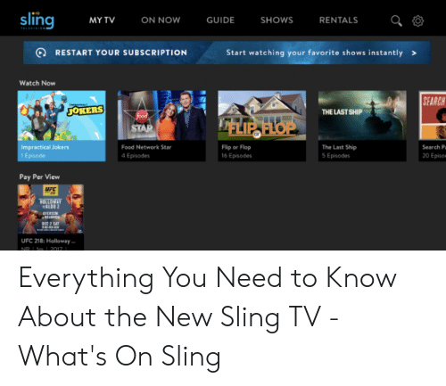 Sling MYTV GUIDE SHOWS ON NOW RENTALS Q RESTART YOUR SUBSCRIPTION