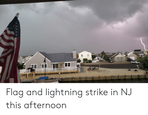 Lightning, Wake, and Strike: SLOW  WAKE Flag and lightning strike in NJ this afternoon