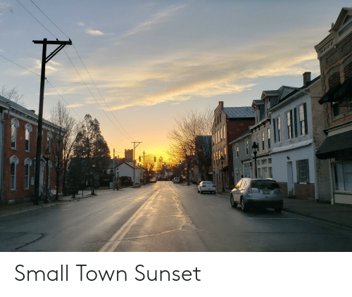 Sunset, Town, and  Small: Small Town Sunset