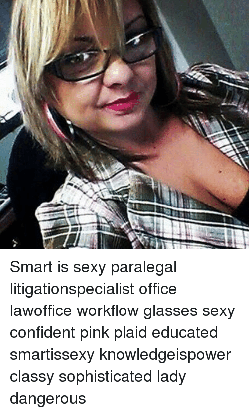 06e3c16a2a2c6f Smart Is Sexy Paralegal Litigationspecialist Office Lawoffice ...