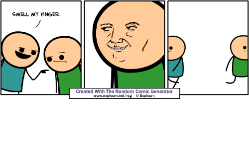 SMELL MY FINGER Created With the Random Comic Generator ...