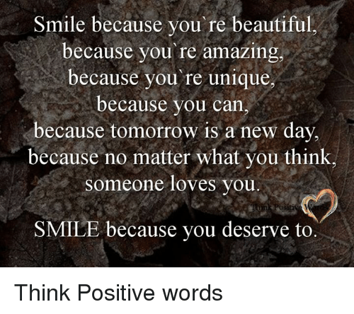 Smile Because Youre Beautiful Because Youre Amazing Because You Re