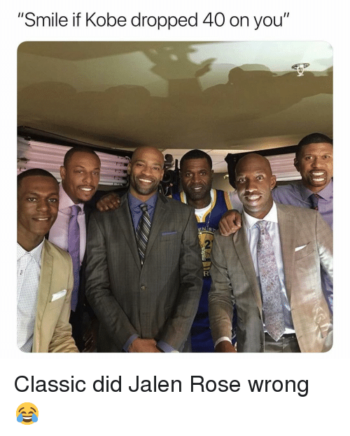 """Basketball, Jalen Rose, and Nba: """"Smile if Kobe dropped 40 on you"""" Classic did Jalen Rose wrong 😂"""