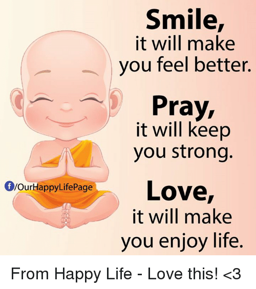 smile it will make you feel better pray it will 13061422 smile it will make you feel better pray it will keep you strong