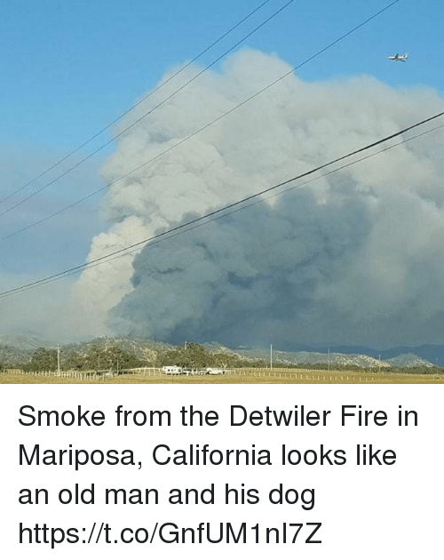 Fire, Old Man, and California: Smoke from the Detwiler Fire in Mariposa, California looks like an old man and his dog https://t.co/GnfUM1nI7Z