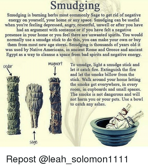 Bad, Energy, And Fire: Smudging Smudging Is Burning Herbs Most Commonly  Sage To