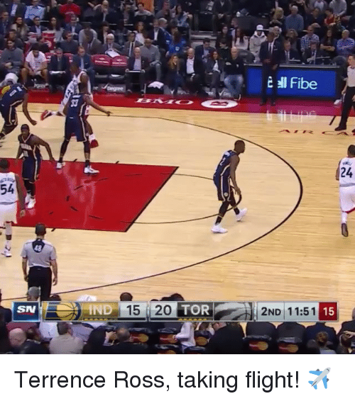 Sports, Flight, and Tor: SN  IND 15 i 20  TOR  ell Fibe  15  2ND 11:51 Terrence Ross, taking flight! ✈️