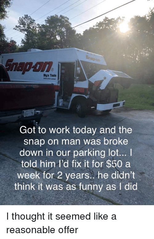 Snap-On Bly's Tools Got to Work Today and the Snap on Man