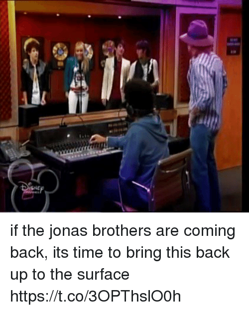 Jonas Brothers, Time, and Girl Memes: SNE if the jonas brothers are coming back, its time to bring this back up to the surface https://t.co/3OPThslO0h