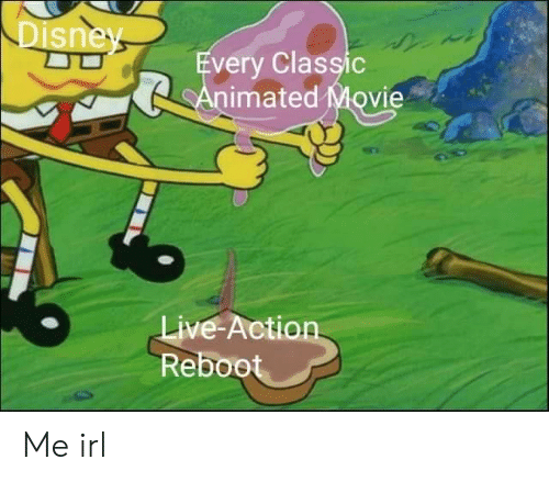 Movie, ReBoot, and Irl: sne  very Classic  imated Movie  ive-Action  Reboot Me irl