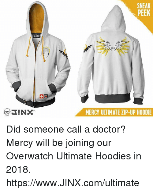 Doctor, Mercy, and Overwatch: SNEAK  PEEK  MERCY ULTIMATE ZIP-UP HOODIE Did someone call a doctor? Mercy will be joining our Overwatch Ultimate Hoodies in 2018. https://www.JINX.com/ultimate