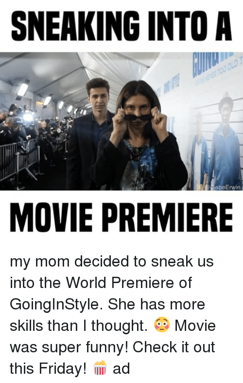 Mom Sneaks In Sons Bedroom: SNEAKING INTO A D AbeErwin MOVIE PREMIERE My Mom Decided