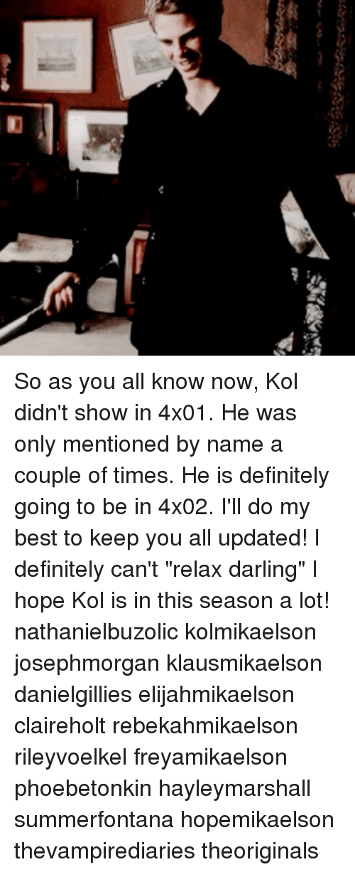 So as You All Know Now Kol Didn't Show in 4x01 He Was Only ...