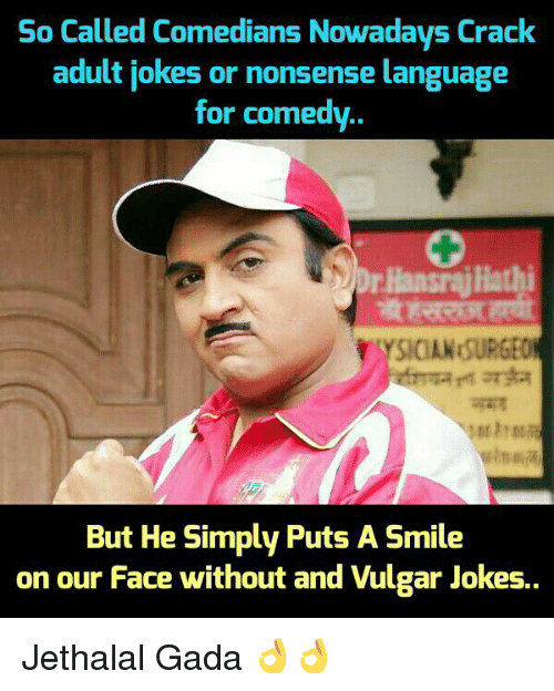 So Called Comedians Nowadays Crack Adult Jokes or Nonsense