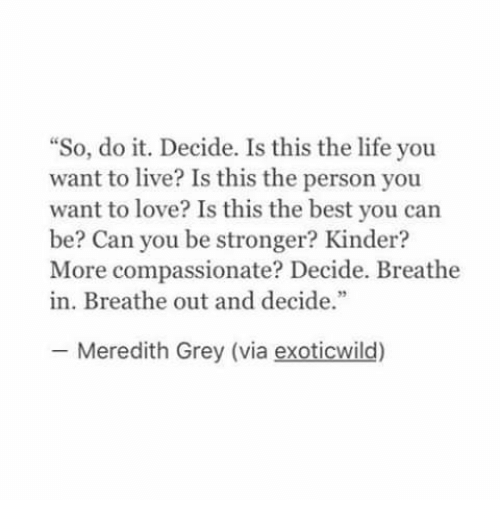 So Do It Decide Is This the Life You Want to Live? Is This ...