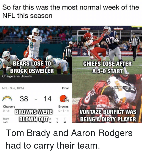 So Far This Was The Most Normal Week Of The Nfl This Season