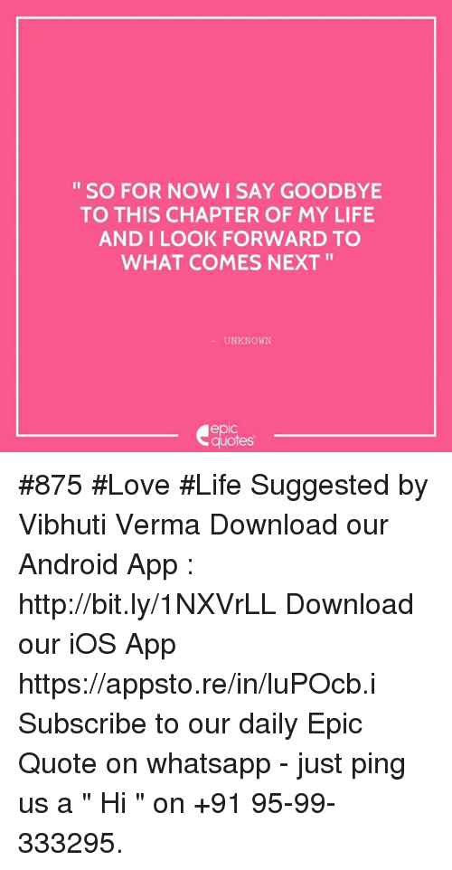 android life and love so for now i say goodbye to this chapter