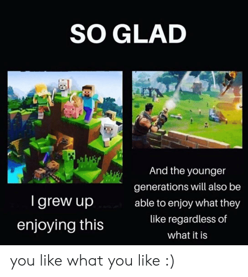 SO GLAD and the Younger Generations Will Also Be Igrew Up