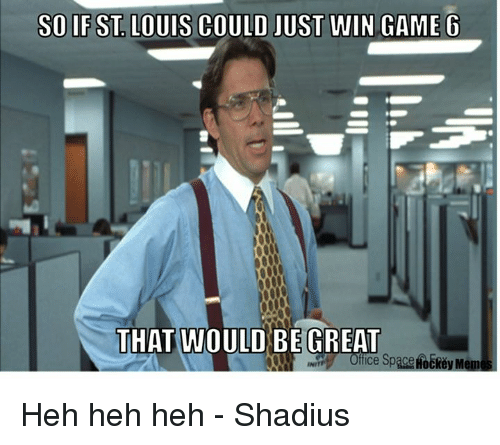 Great Office: 25+ Best That Would Be Great Office Space Memes