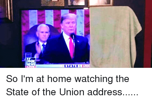 State of the Union Address, Home, and The State