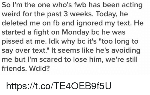 So I'm the One Who's Fwb Has Been Acting Weird for the Past