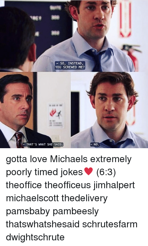 Memes Michael And So Instead You Ed Me That S