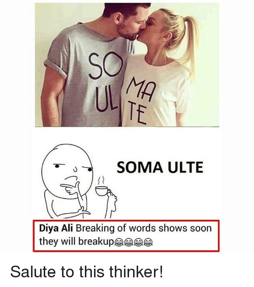 so ma te soma ulte diya ali breaking of words shows soon they will