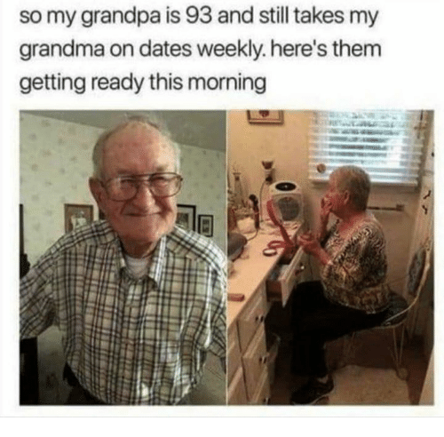 Grandma, Grandpa, and Dates: so my grandpa is 93 and still takes my  grandma on dates weekly. here's them  getting ready this morning