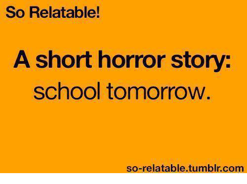 So Relatable! A Short Horror Story School Tomorrow So