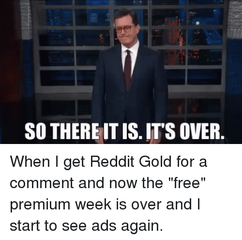 Reddit, Free, and Reactiongifs: SO THERE IT IS. IT'S OVER