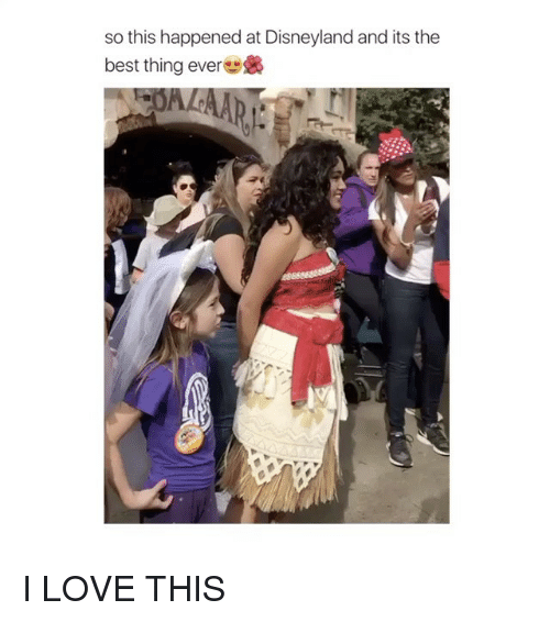 Girl Memes, The Best, and I Love This: so this happened at Disneyland and its the  best thing ever & I LOVE THIS