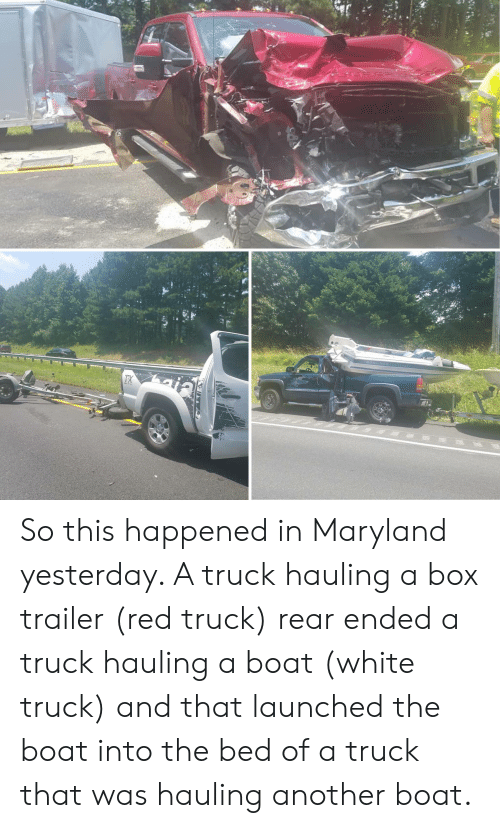 So This Happened in Maryland Yesterday a Truck Hauling a Box