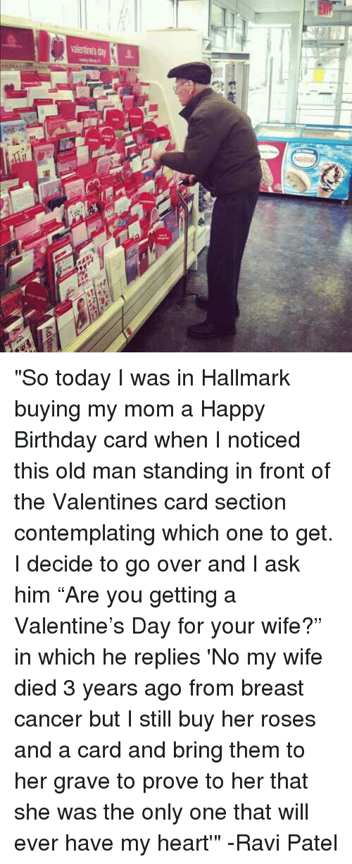 Birthday Old Man And Valentines Card So Today I Was In Hallmark