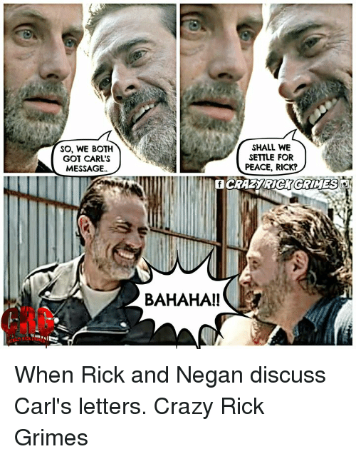 SO WE BOTH GOT CARL'S MESSAGE SHALL WE SETTLE FOR PEACE RICK? F