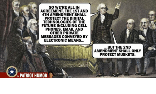 So Were All In Agreement The 1st And 4th Amendment Shall Protect