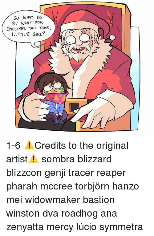 memes blizzard and mercy so what do you want for christmas this year
