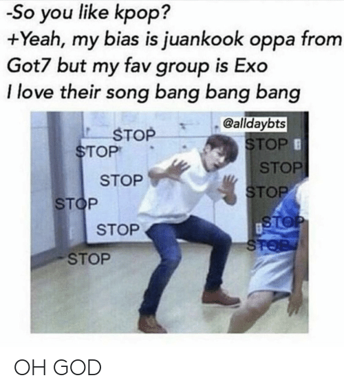 So You Like Kpop? +Yeah My Bias Is Juankook Oppa From Got7 but My