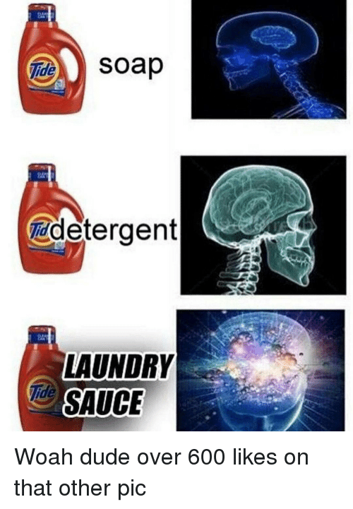 soap-ide-iddetergent-laundry-sauce-woah-dude-over-600-likes-15205024.png c860ccedc06