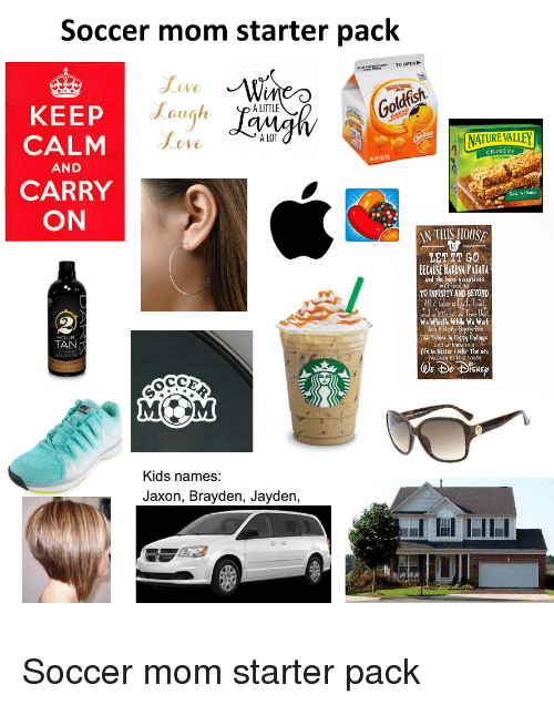 Soccer Mom Starter Pack Ive Gol Dfish a LITTLE KEEP a LOT CALM ... f2394beb1781
