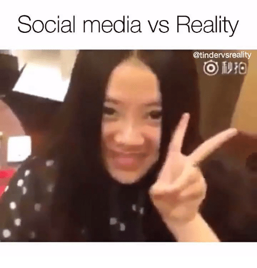social media vs reality tindervsreality 3188117 social media vs reality social media meme on me me