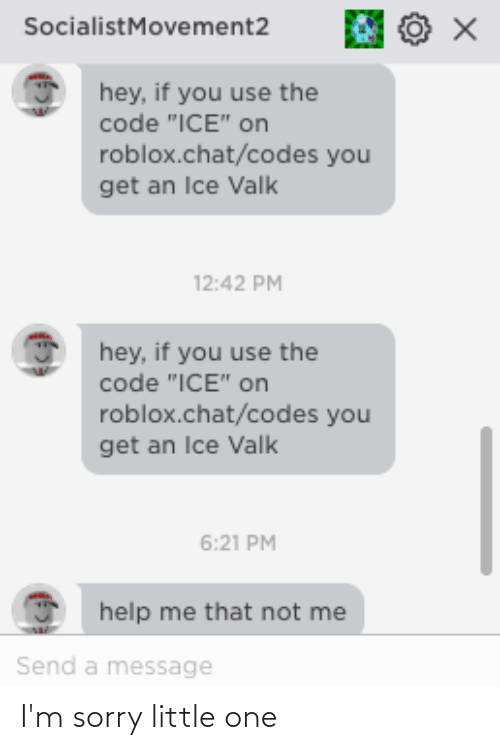 Socialistmovement2 Hey If You Use The Code Ice On Robloxchatcodes