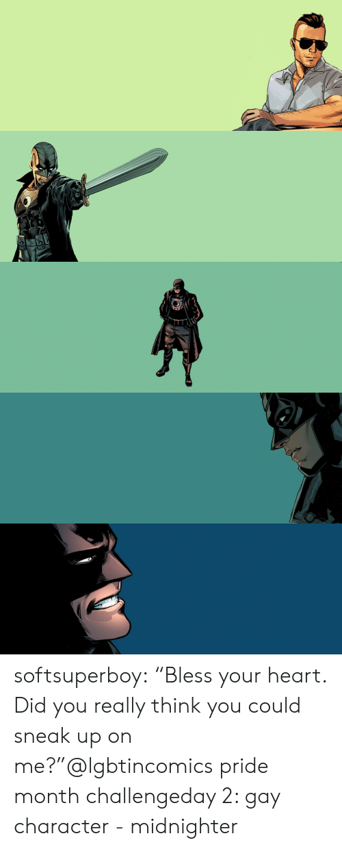"""Target, Tumblr, and Blog: softsuperboy:  """"Bless your heart. Did you really think you could sneak up on me?""""@lgbtincomics pride month challengeday 2: gay character - midnighter"""