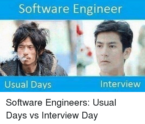 Programmer Humor, Software, and Engineer: Software Engineer  Interview  Usual Days