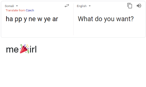 Translate Somali And English From Czech Ha Pp Y Ne
