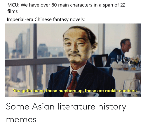 Asian, Memes, and History: Some Asian literature history memes