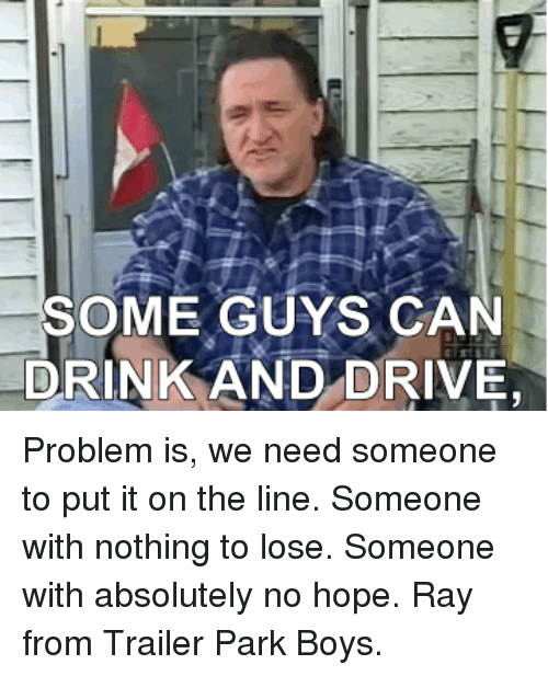 SOME GUYS CAN DRINK AND DRIVE   Funny Meme on SIZZLE