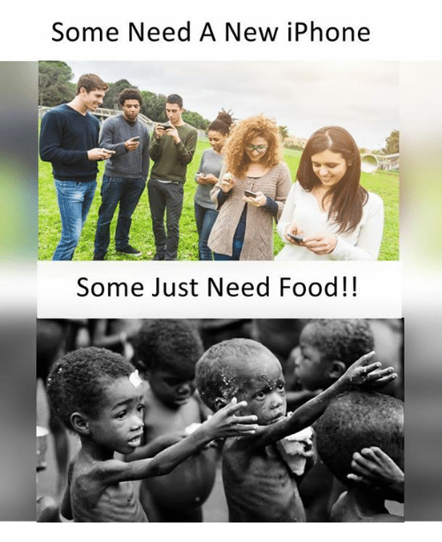 Food, Iphone, and Memes: Some Need A New iPhone  Some Just Need Food!!